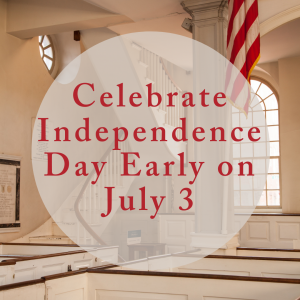 Celebrate Independence Day Early on July 3